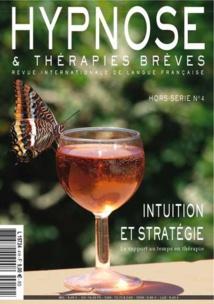 Commandez ce numéro Hors-Série n°4 de la Revue Hypnose et Thérapies Brèves