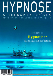 Commandez ce numéro Hors-Série n°9 de la Revue Hypnose et Thérapies Brèves
