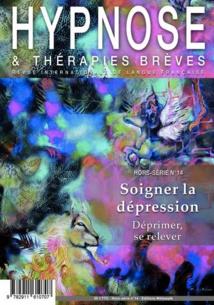 Commandez ce Hors-Série n°14 de la Revue Hypnose & Thérapies Brèves. Soigner la dépression