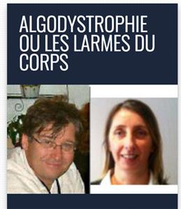 Algodystrophie ou les larmes du corps