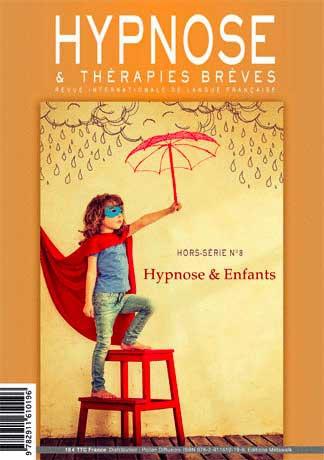Commandez ce numéro Hors-Série n°8 de la Revue Hypnose et Thérapies Brèves