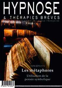 Commandez ce numéro Hors-Série n°10 de la Revue Hypnose et Thérapies Brèves