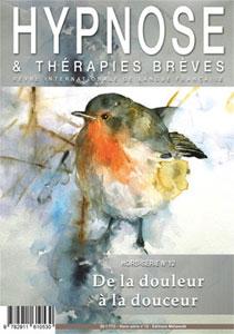 Commandez ce numéro Hors-Série n°12 de la Revue Hypnose et Thérapies Brèves: «La Douleur»